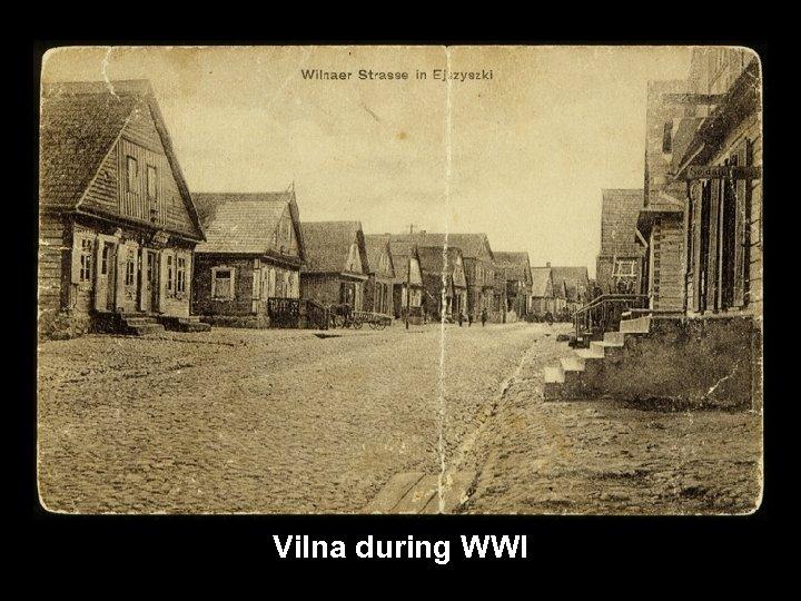 Vilna during WWI