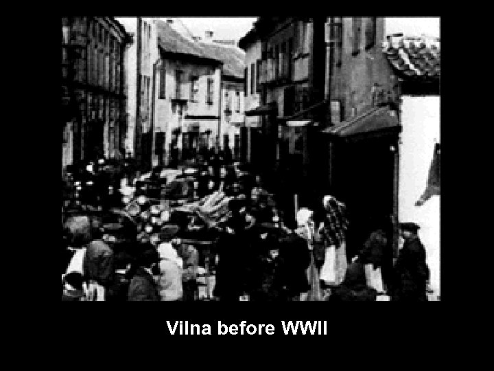 Vilna before WWII