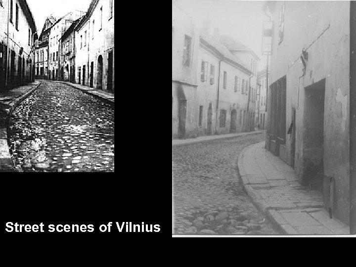 Street scenes of Vilnius