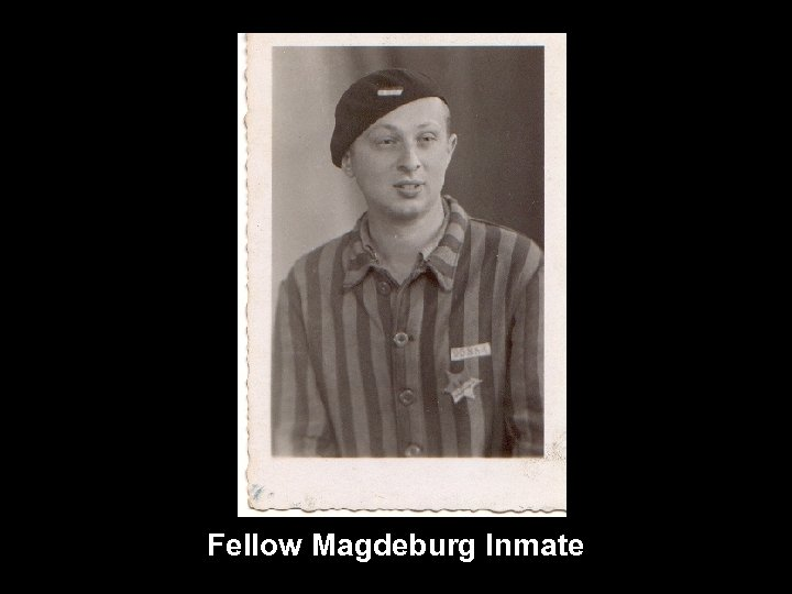 Fellow Magdeburg Inmate