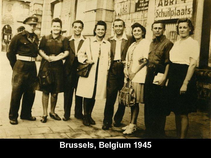 Brussels, Belgium 1945