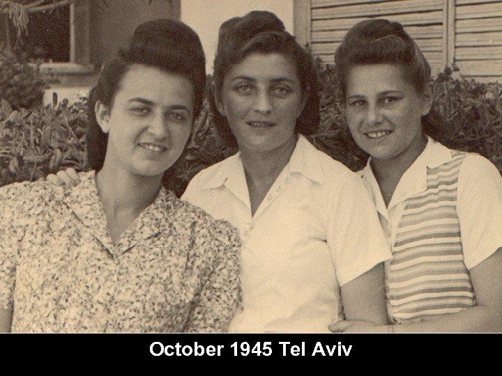 October 1945 Tel Aviv