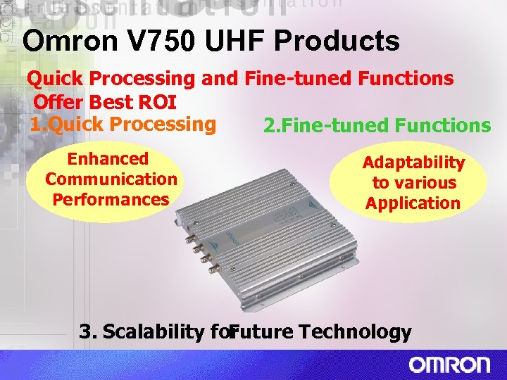 Omron V 750 UHF Products Quick Processing and Fine-tuned Functions Offer Best ROI 1.