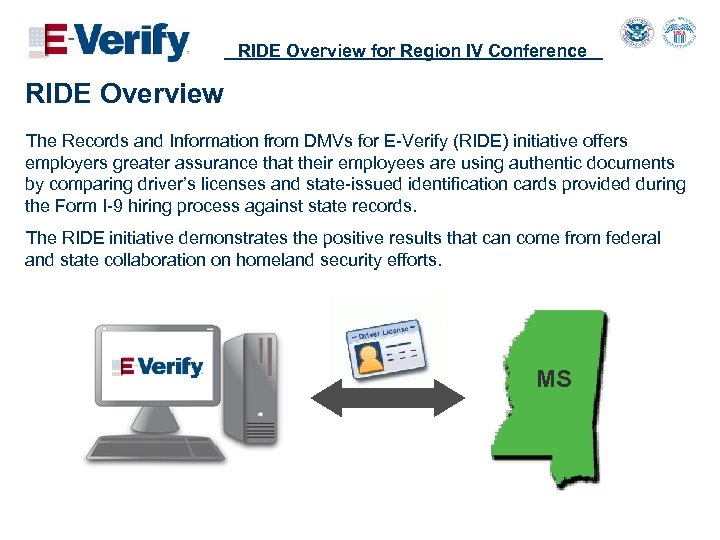 RIDE Overview for Region IV Conference RIDE Overview The Records and Information from DMVs
