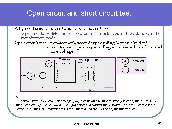 Open circuit and short circuit test Why need open circuit test and short circuit