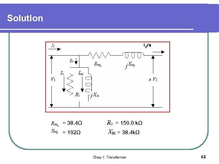 Solution = 38. 4Ω = 159. 0 kΩ = 192Ω = 38. 4 kΩ