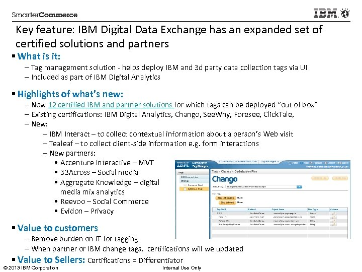 Key feature: IBM Digital Data Exchange has an expanded set of certified solutions and