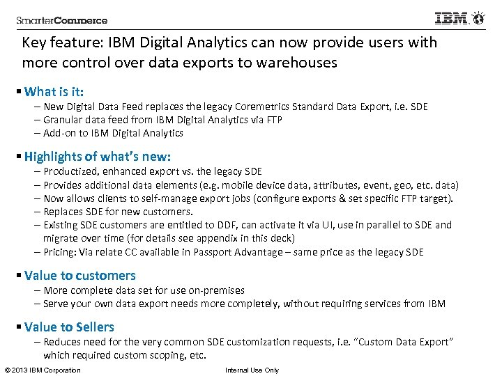 Key feature: IBM Digital Analytics can now provide users with more control over data