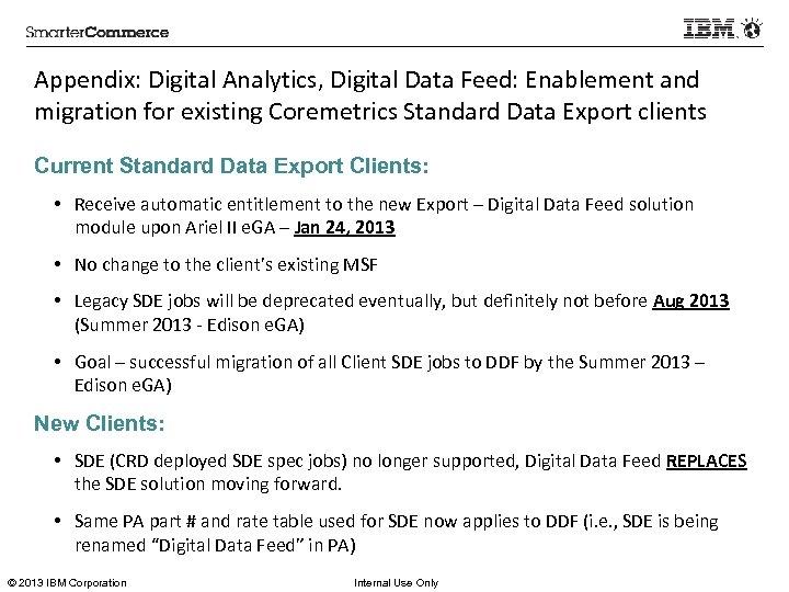 Appendix: Digital Analytics, Digital Data Feed: Enablement and migration for existing Coremetrics Standard Data