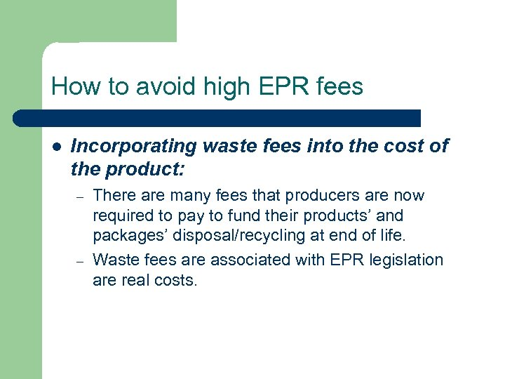 How to avoid high EPR fees l Incorporating waste fees into the cost of