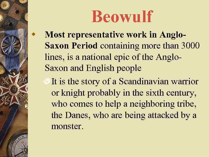 an analysis of the biblical allusion in the anglo saxon epic beowulf About beowulf character list summary and analysis beowulf as epic poetic devices in beowulf beowulf is an example of anglo-saxon poetry that is.