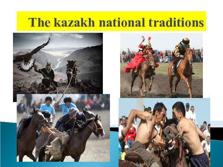 The kazakh national traditions