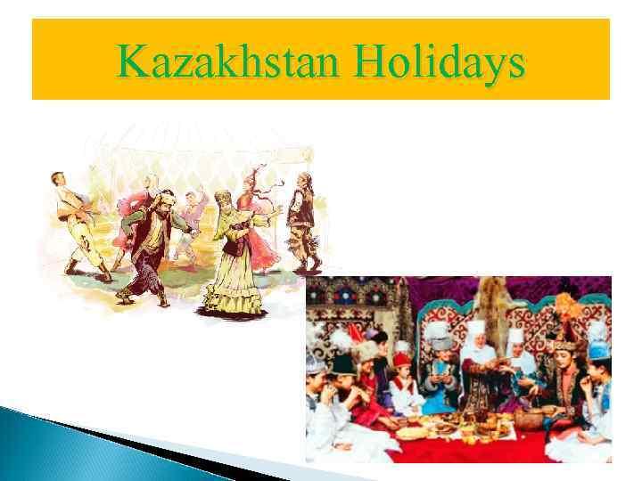 Kazakhstan Holidays