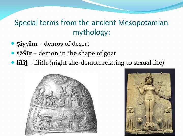 Special terms from the ancient Mesopotamian mythology: ṣiyyī m – demos of desert śāʕī