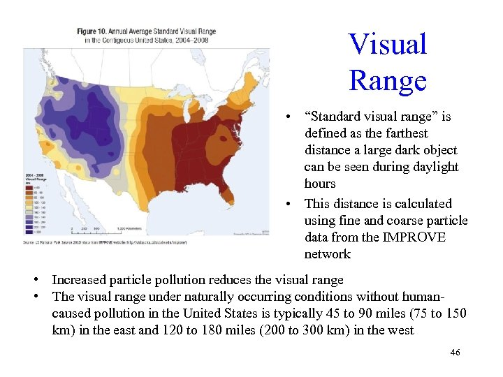 """Visual Range • """"Standard visual range"""" is defined as the farthest distance a large"""