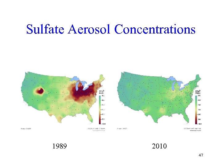 Sulfate Aerosol Concentrations 1989 2010 47
