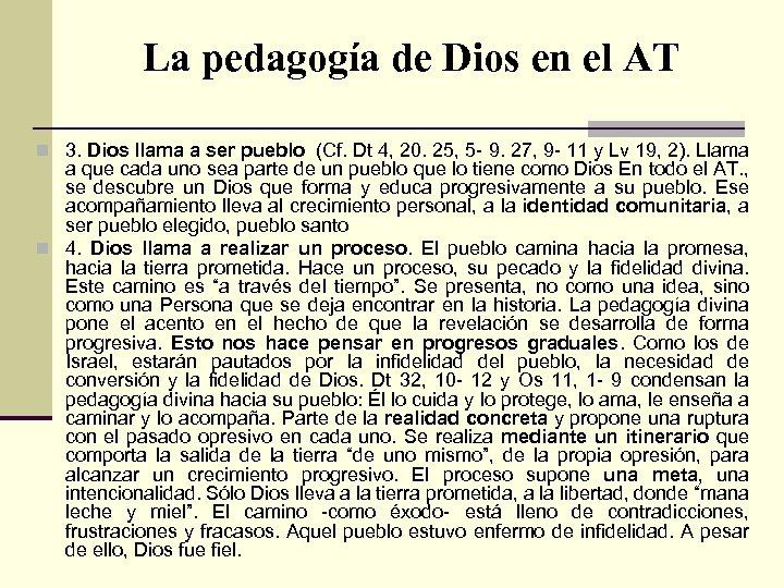 La pedagogía de Dios en el AT n 3. Dios llama a ser pueblo