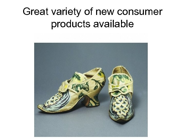 Great variety of new consumer products available