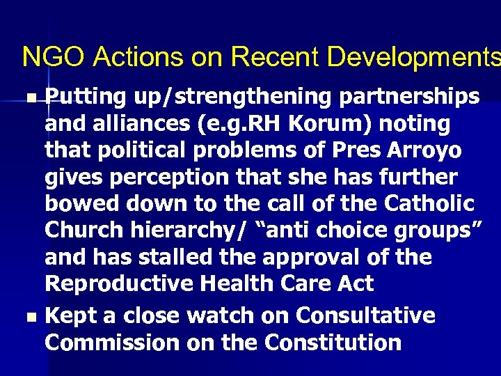 NGO Actions on Recent Developments Putting up/strengthening partnerships and alliances (e. g. RH Korum)