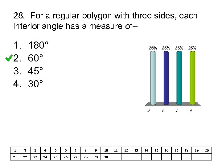 28. For a regular polygon with three sides, each interior angle has a measure
