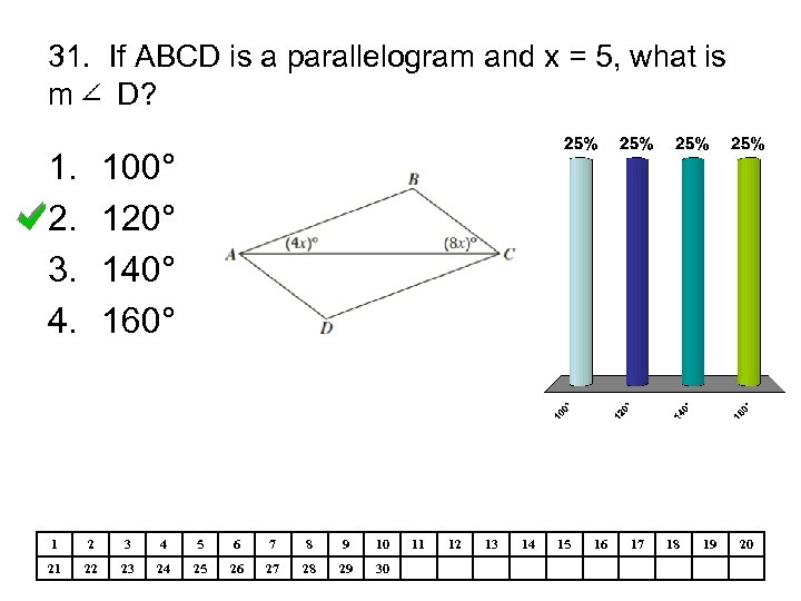 31. If ABCD is a parallelogram and x = 5, what is m D?