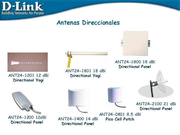 Antenas Direccionales ANT 24 -1201 12 d. Bi Directional Yagi ANT 24 -1200 12