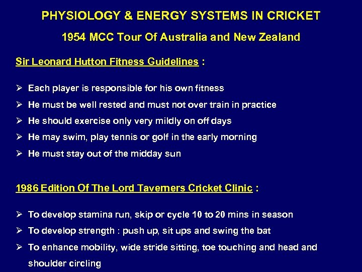 PHYSIOLOGY & ENERGY SYSTEMS IN CRICKET 1954 MCC Tour Of Australia and New Zealand