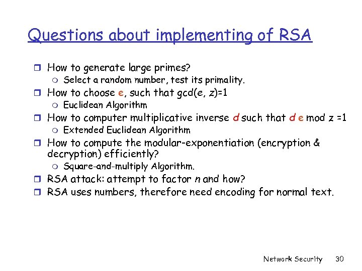 Questions about implementing of RSA r How to generate large primes? m Select a