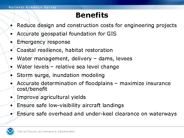 Benefits • Reduce design and construction costs for engineering projects • Accurate geospatial foundation
