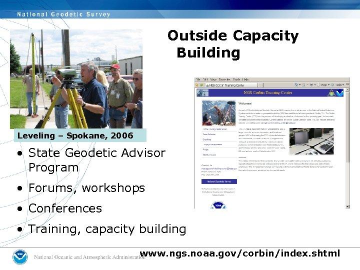 Outside Capacity Building Leveling – Spokane, 2006 • State Geodetic Advisor Program • Forums,