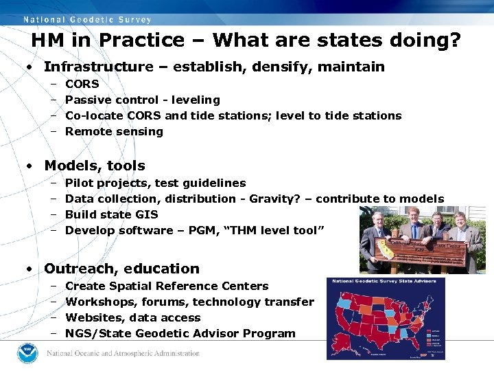 HM in Practice – What are states doing? • Infrastructure – establish, densify, maintain
