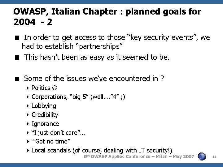 OWASP, Italian Chapter : planned goals for 2004 - 2 < In order to