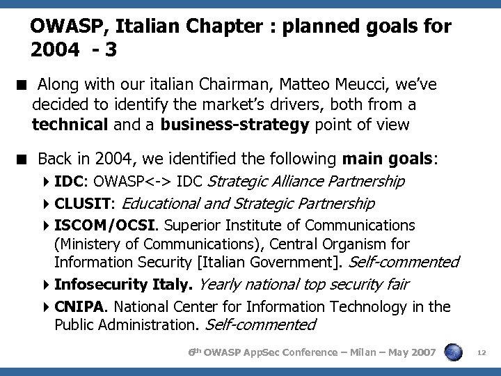 OWASP, Italian Chapter : planned goals for 2004 - 3 < Along with our