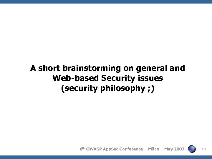 A short brainstorming on general and Web-based Security issues (security philosophy ; ) 6