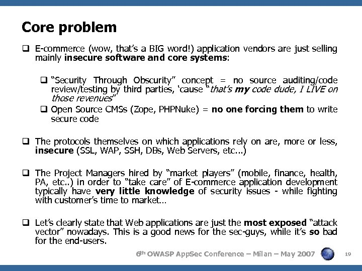 Core problem q E-commerce (wow, that's a BIG word!) application vendors are just selling