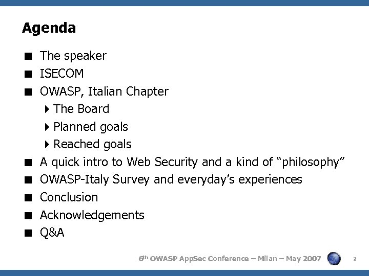 Agenda < The speaker < ISECOM < OWASP, Italian Chapter 4 The Board 4