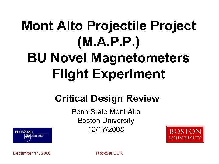 Mont Alto Projectile Project (M. A. P. P. ) BU Novel Magnetometers Flight Experiment