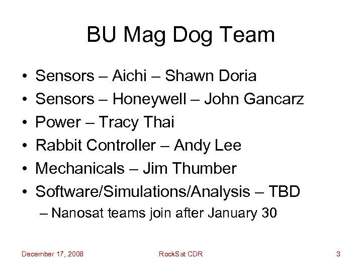 BU Mag Dog Team • • • Sensors – Aichi – Shawn Doria Sensors