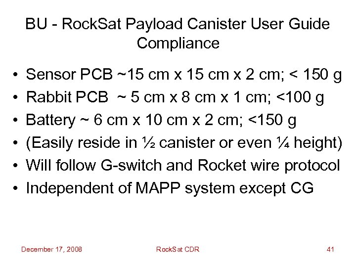 BU - Rock. Sat Payload Canister User Guide Compliance • • • Sensor PCB