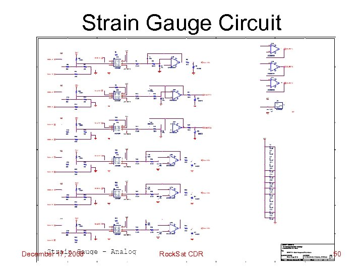 Strain Gauge Circuit December 17, 2008 Rock. Sat CDR 50