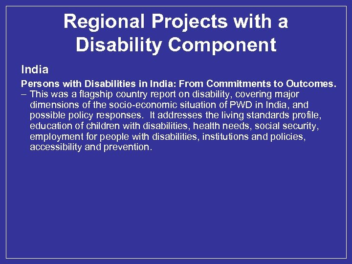 Regional Projects with a Disability Component India Persons with Disabilities in India: From Commitments