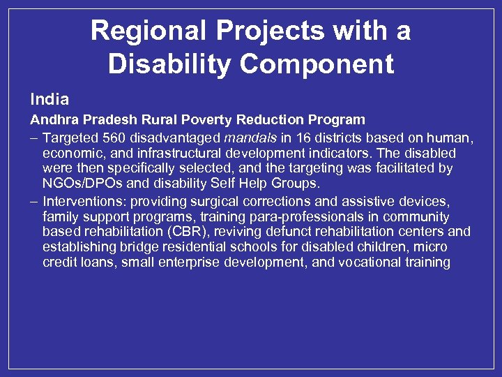 Regional Projects with a Disability Component India Andhra Pradesh Rural Poverty Reduction Program –