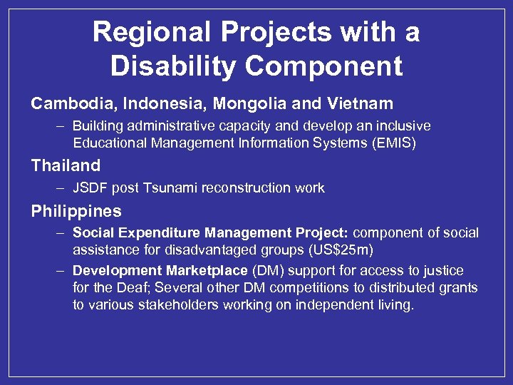 Regional Projects with a Disability Component Cambodia, Indonesia, Mongolia and Vietnam – Building administrative
