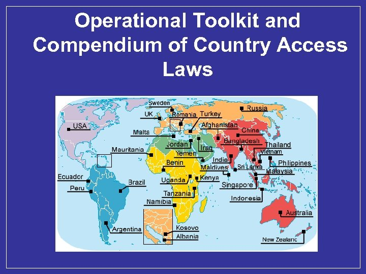 Operational Toolkit and Compendium of Country Access Laws