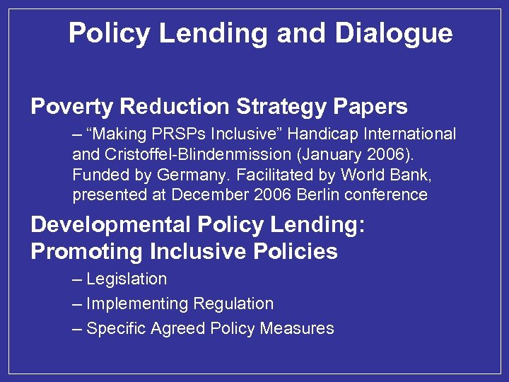 """Policy Lending and Dialogue Poverty Reduction Strategy Papers – """"Making PRSPs Inclusive"""" Handicap International"""