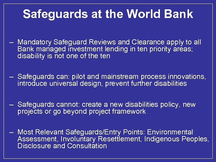 Safeguards at the World Bank – Mandatory Safeguard Reviews and Clearance apply to all