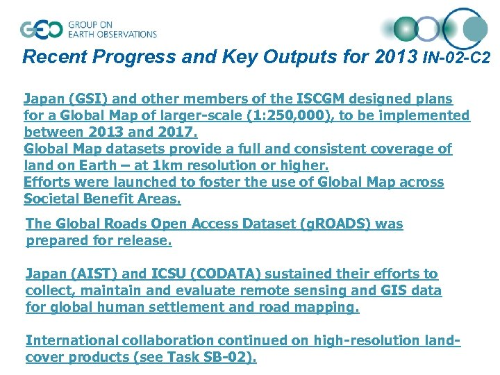 Recent Progress and Key Outputs for 2013 IN-02 -C 2 Japan (GSI) and other