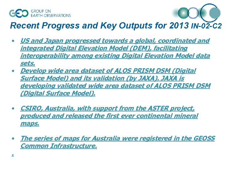 Recent Progress and Key Outputs for 2013 IN-02 -C 2 • US and Japan