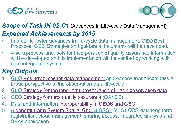 Scope of Task IN-02 -C 1 (Advances in Life-cycle Data Management) Expected Achievements by