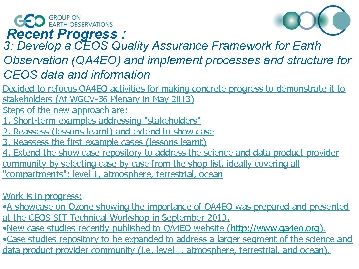 Recent Progress : 3: Develop a CEOS Quality Assurance Framework for Earth Observation (QA